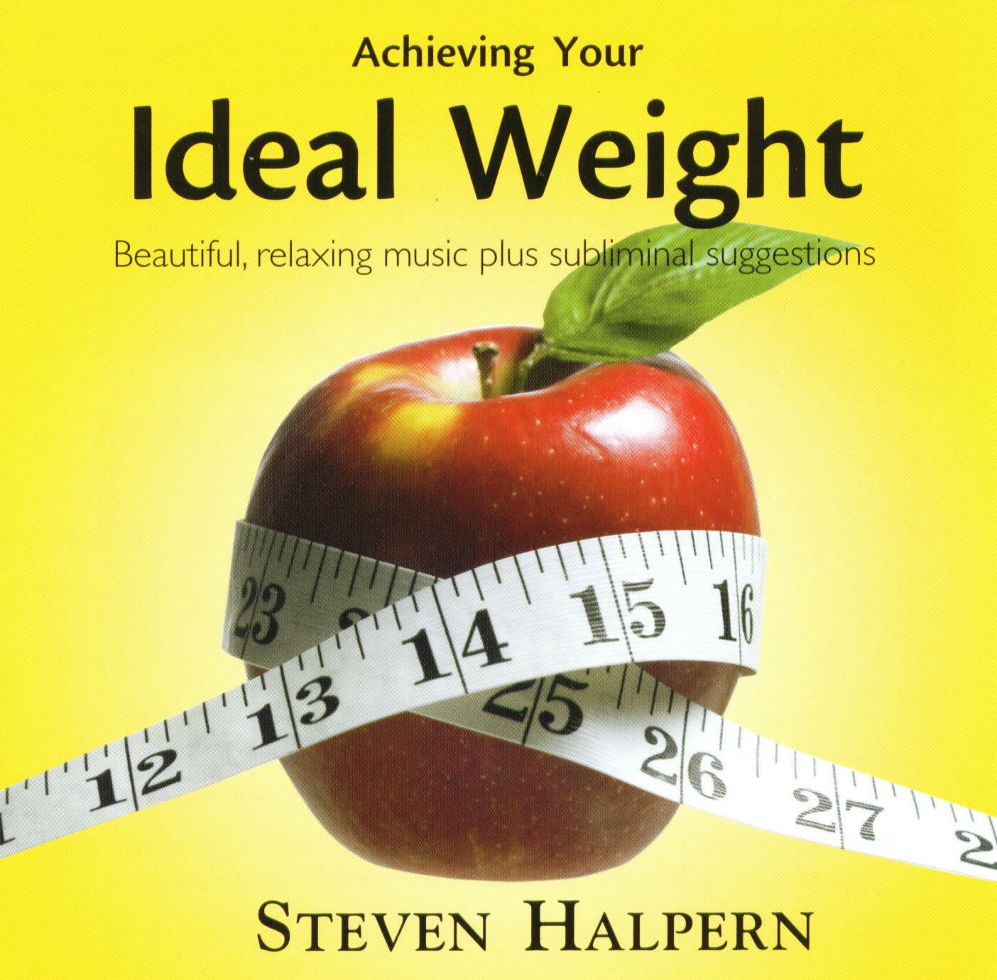 Acieving Your Ideal Weight