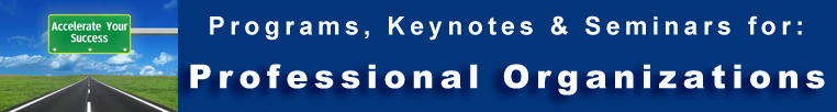 Professional Organizations -  Programs Seminars Keynotes