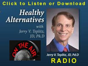 Radio Downloads Healthy Alternatives Radio with Dr. Teplitz