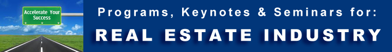 Real Estate Industry -  Programs Seminars Keynotes