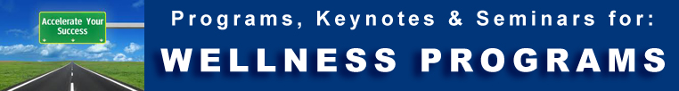 Wellness Programs Seminars Keynotes